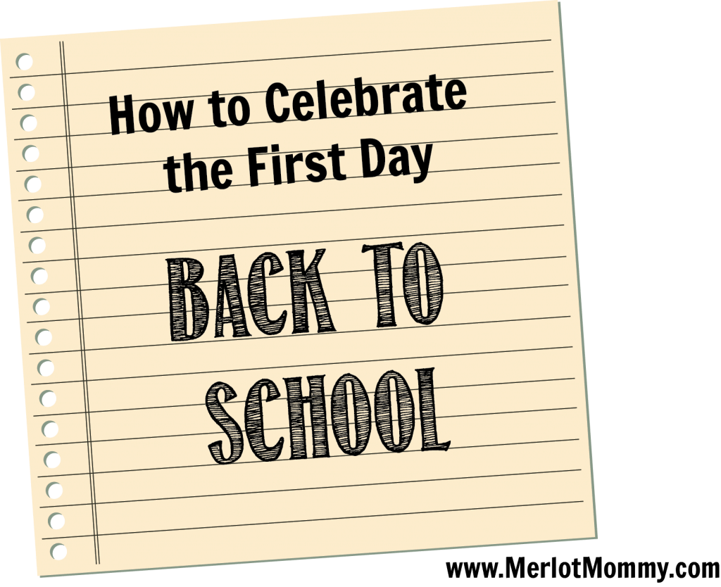 First Day Back to School Celebrate