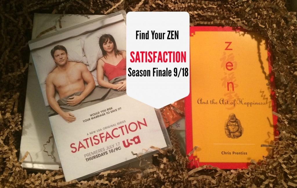 Satisfaction USA Series Finale 9/18 Zen