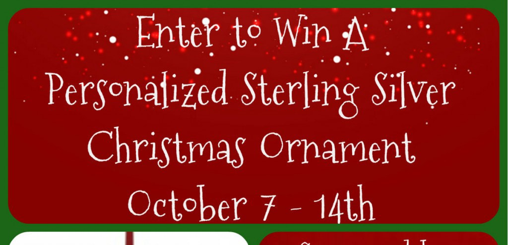 Enter to win a Personalized Sterling Silver Christmas Ornament #Giveaway ends 10/14