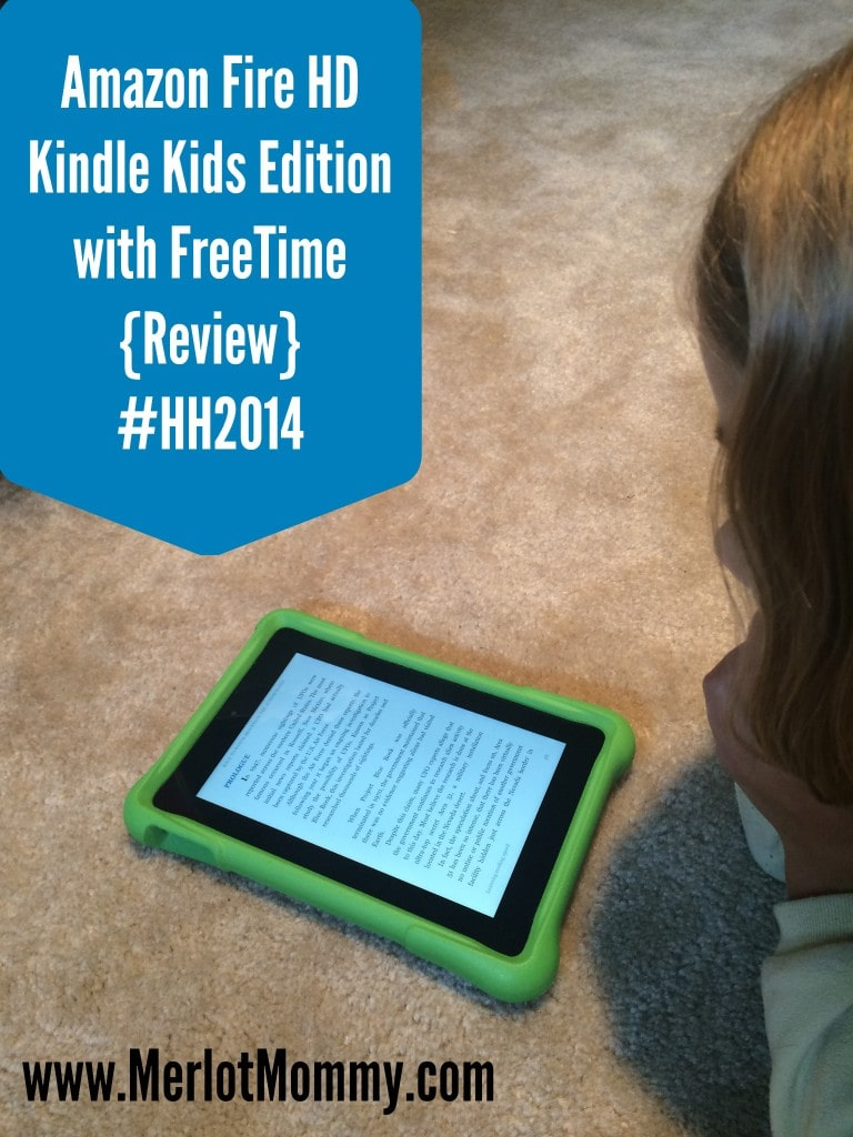 Amazon Fire HD Kindle Kids Edition with FreeTime {Review} #HH2014