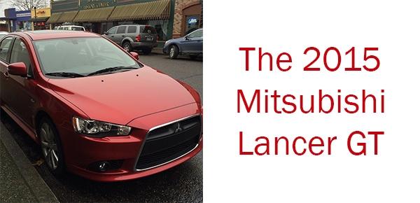 2015 Mitsubishi Lancer GT {Review}