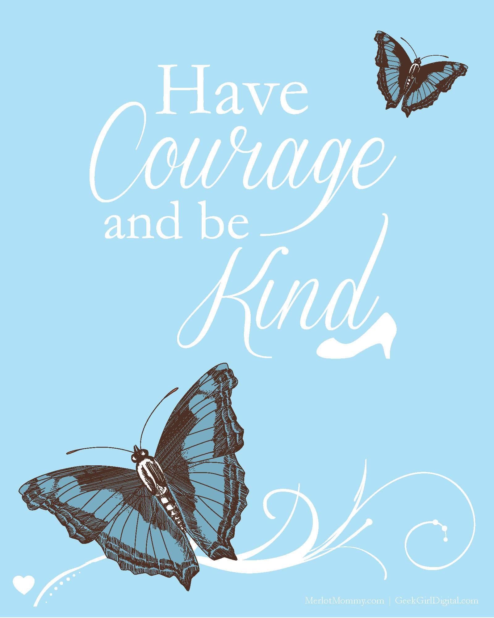"Free ""Have Courage and Be Kind"" Cinderella-Inspired Artwork Printable #CinderellaEvent"