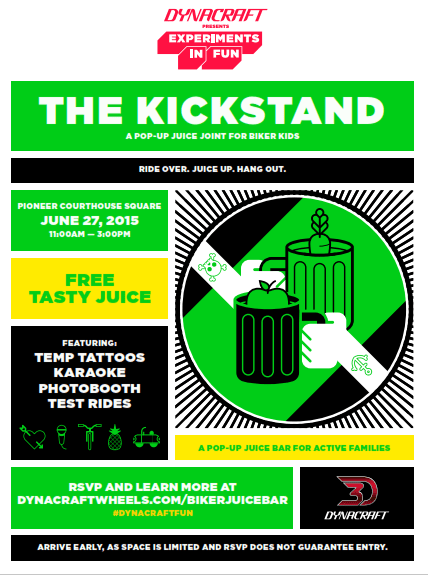 Join the Dynacraft Juice Bar Kickstand on #PDX 6/27 #PDXEvents