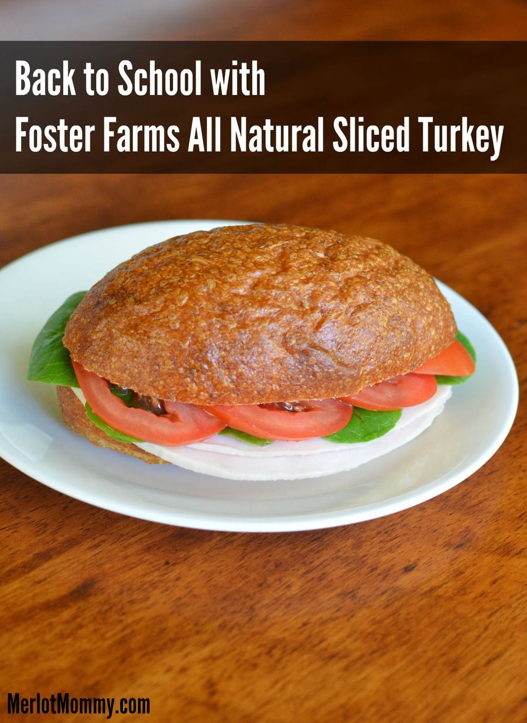 Back to School with Foster Farms All Natural Sliced Turkey #TurkeyTuesday
