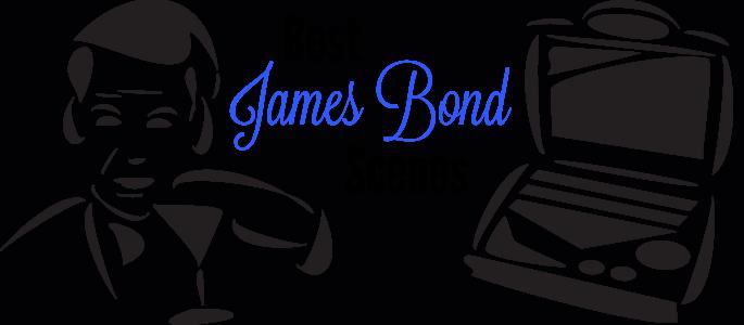 4 Best James Bond Scenes