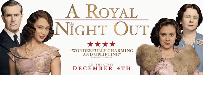 A Royal Night Out in Theatres 12/4