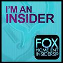 Fox Home Ent Insider