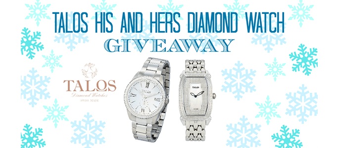 Talos His and Hers Diamond Watch Giveaway