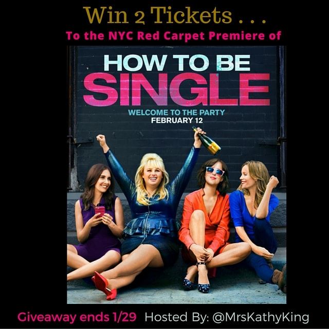 """Giveaway: Tickets to NYC Red Carpet Premiere of """"How to be Single"""" ends 1/29"""