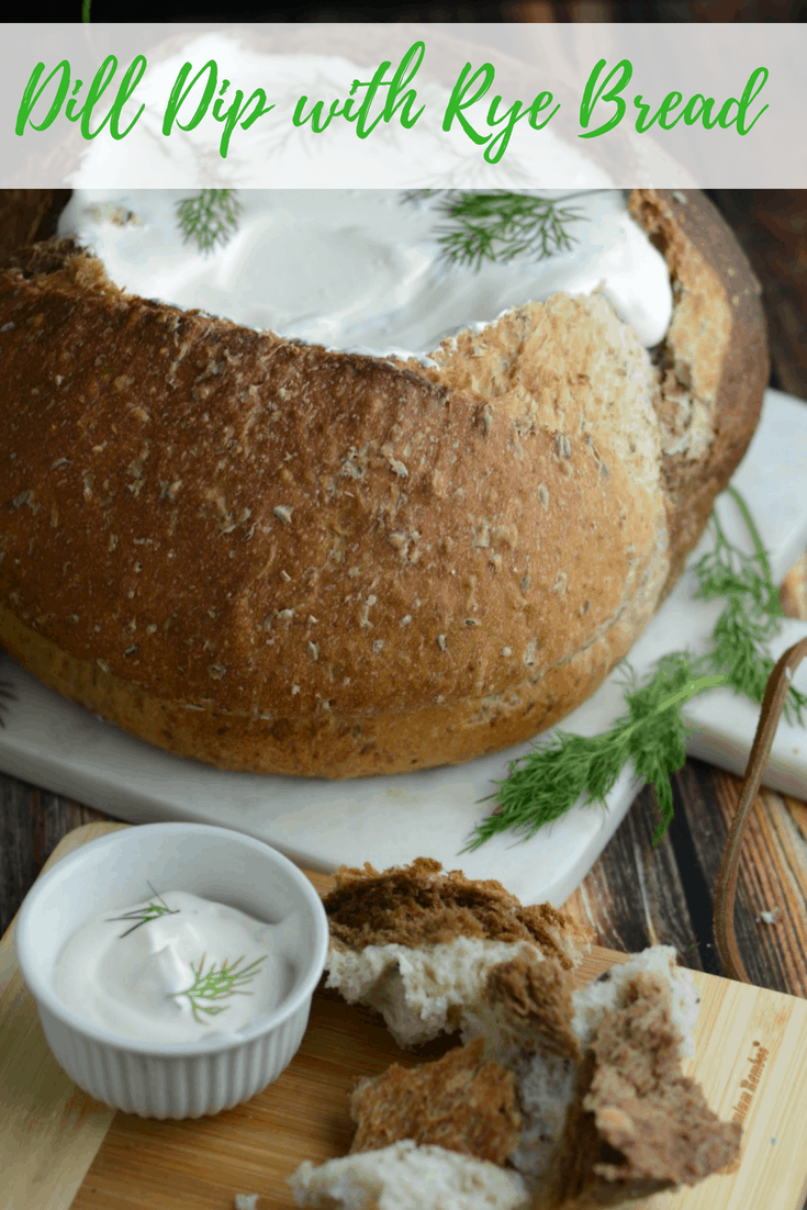Dill Dip with Rye Bread