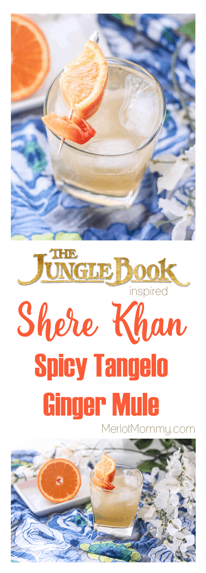 Shere Khan Spicy Tangelo Ginger Mule Jungle Book-Inspired Cocktail