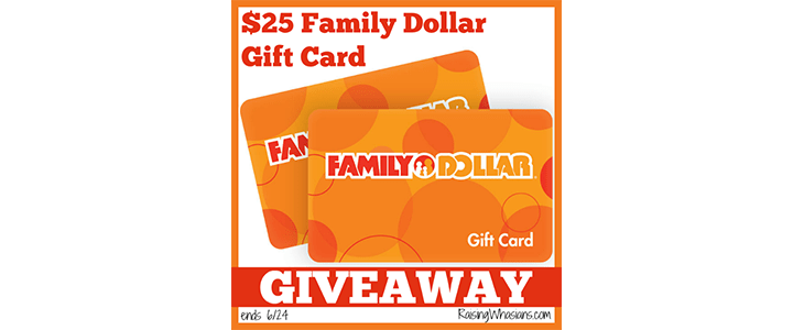 $25 Family Dollar Gift Card Giveaway