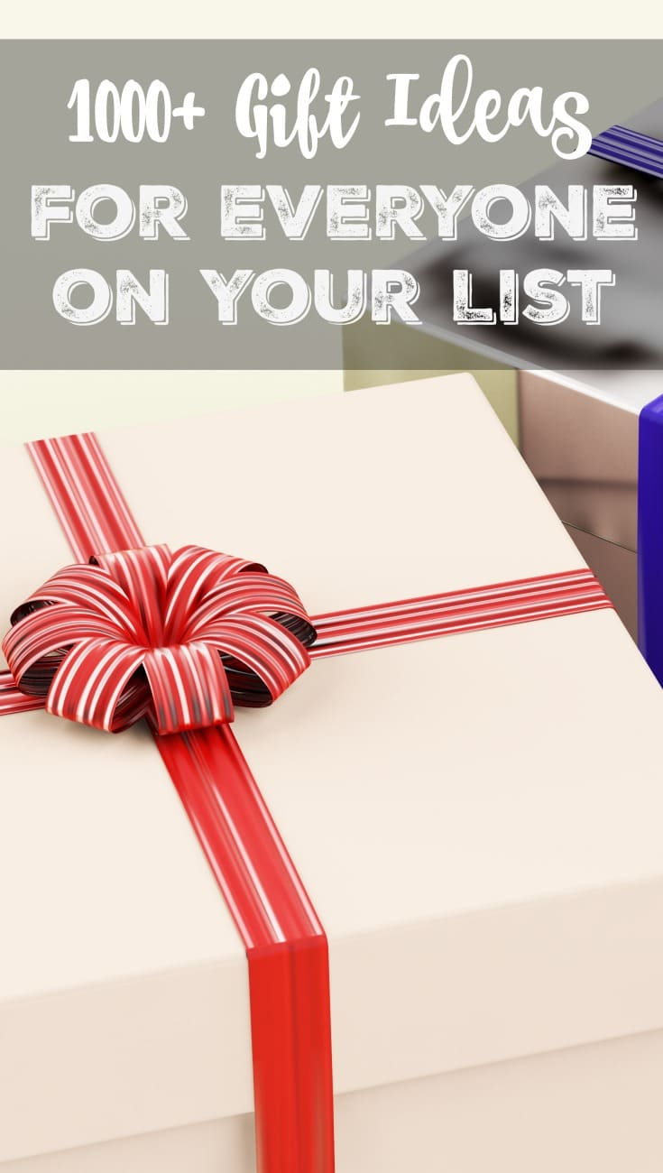 1000 Gift Ideas for Everyone on Your List