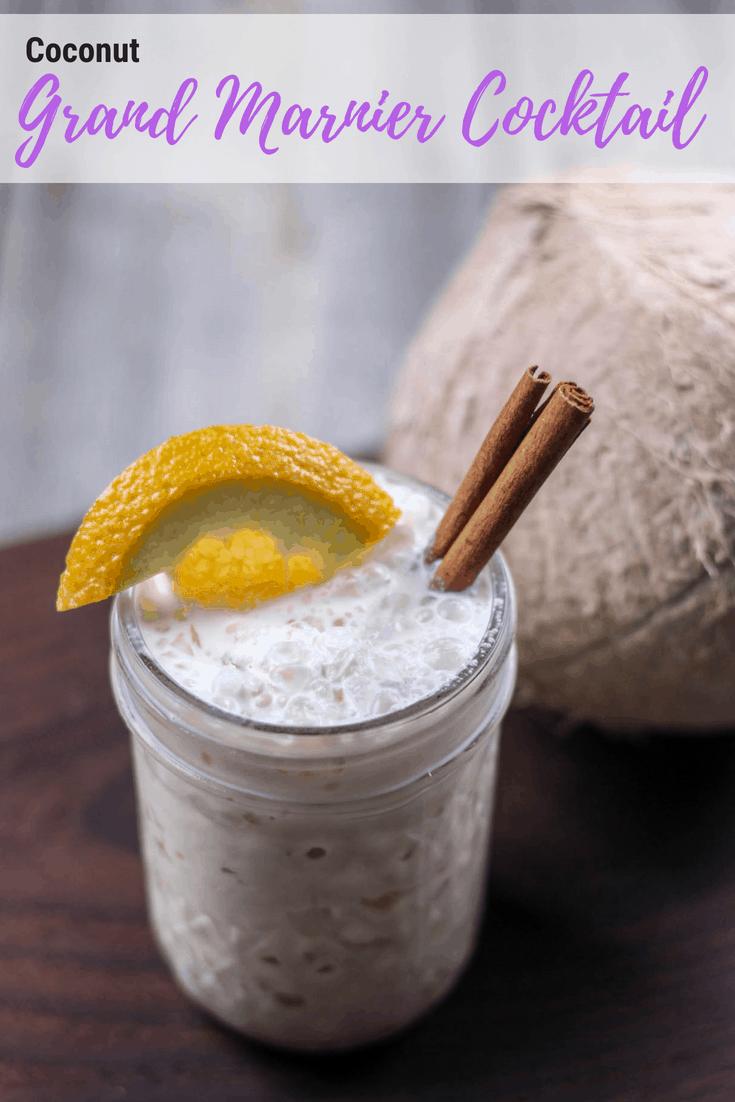 Moana Cocktail - Coconut Grand Marnier Cocktail
