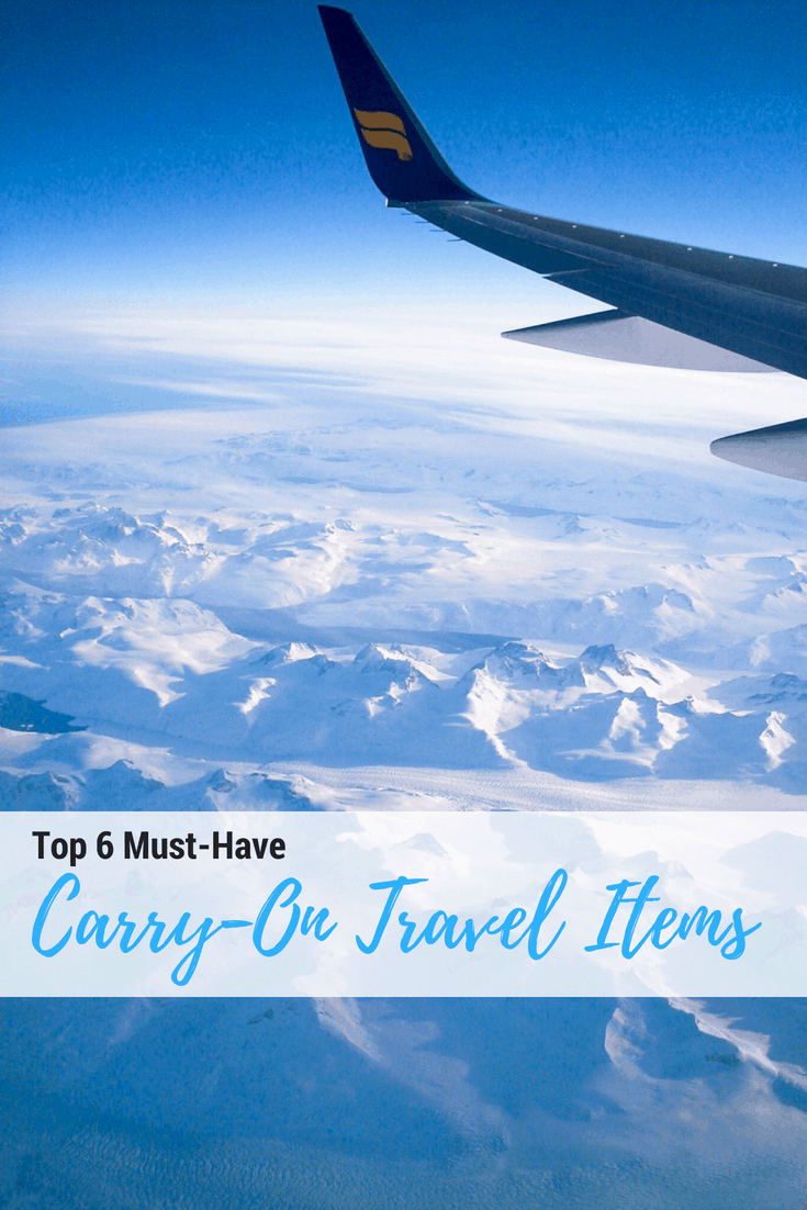 Top 6 Carry-On Items