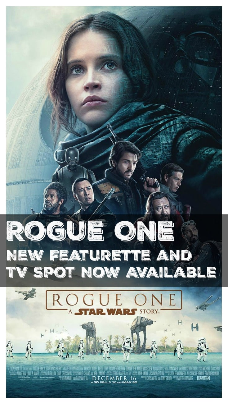 ROGUE ONE : A STAR WARS STORY - New Featurette and TV Spot Now Available Pin