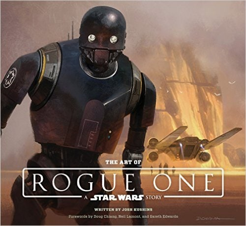 The Art of Rogue One: A Star Wars Story Hardcover