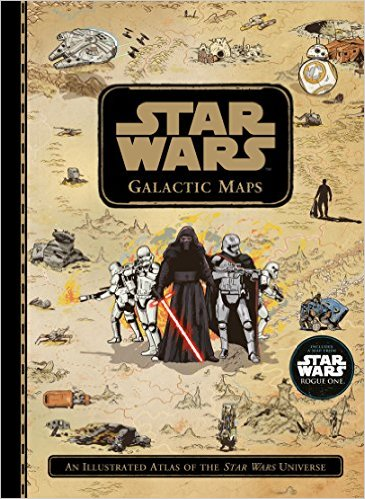 Star Wars Galactic Maps: An Illustrated Atlas of the Star Wars Universe Hardcover