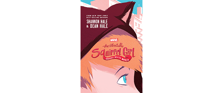 Marvel's The Unbeatable Squirrel Girl: Squirrel Meets World