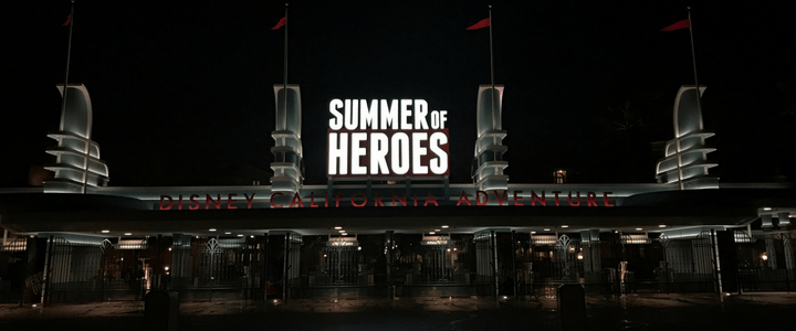 Experience Summer of Heroes – Disney California Adventure