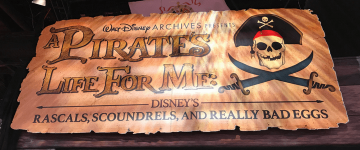 """Walt Disney Archives """"A Pirates Life For Me"""" Exhibit at D23 EXPO"""