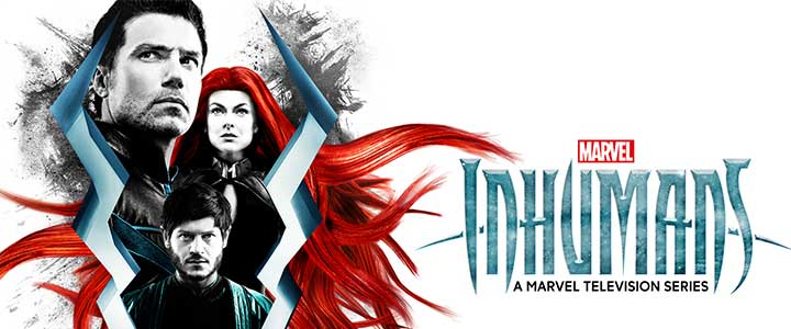 Marvel's Inhumans – New Character Posters and Trailer