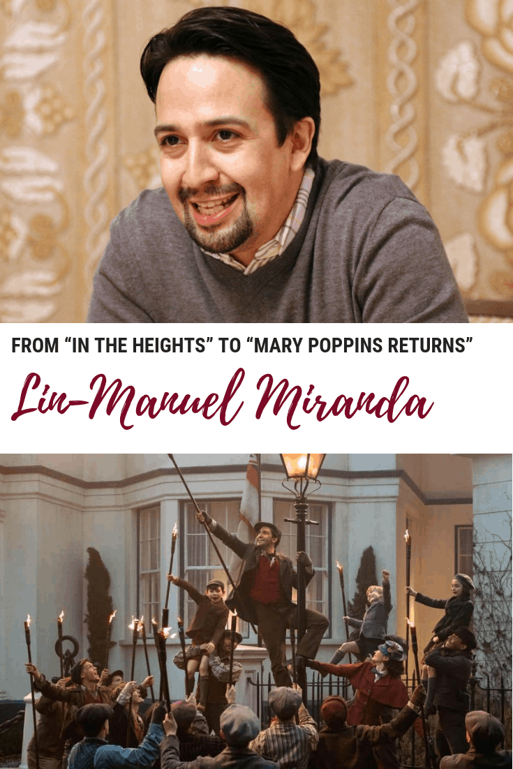 """An Interview with Lin-Manuel Miranda - From """"In the Heights"""" to """"Mary Poppins Returns"""""""