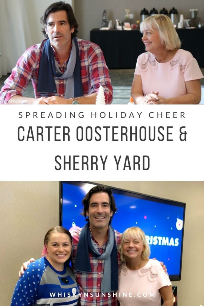 SPREADING HOLIDAY CHEER WITH CARTER OOSTERHOUSE AND SHERRY YARD