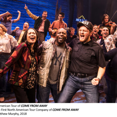 COME FROM AWAY coming to Portland February 26, 2019