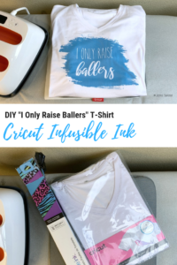 Cricut I only raise ballers shirt DIY Cricut infusible ink