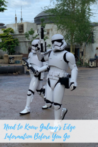 Need to Know Galaxy's Edge Information Before You Go
