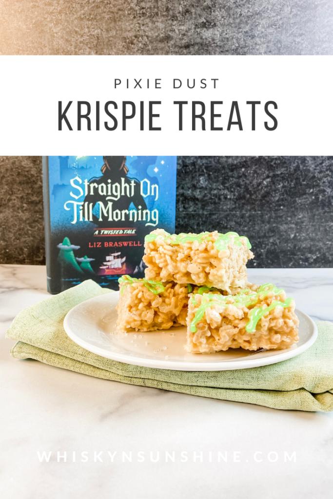 Pixie Dust Krispie Treats - straight on till morning