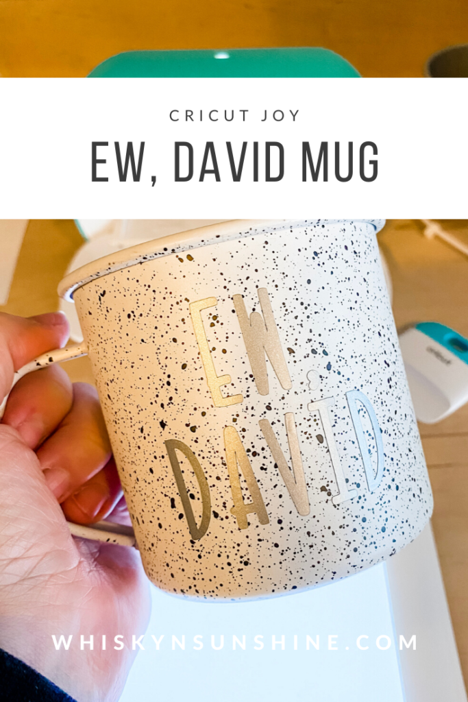 DIY Ew David Coffee Mug