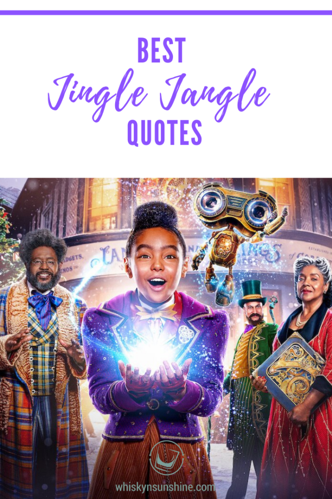 Best Jingle Jangle: A Christmas Journey Quotes