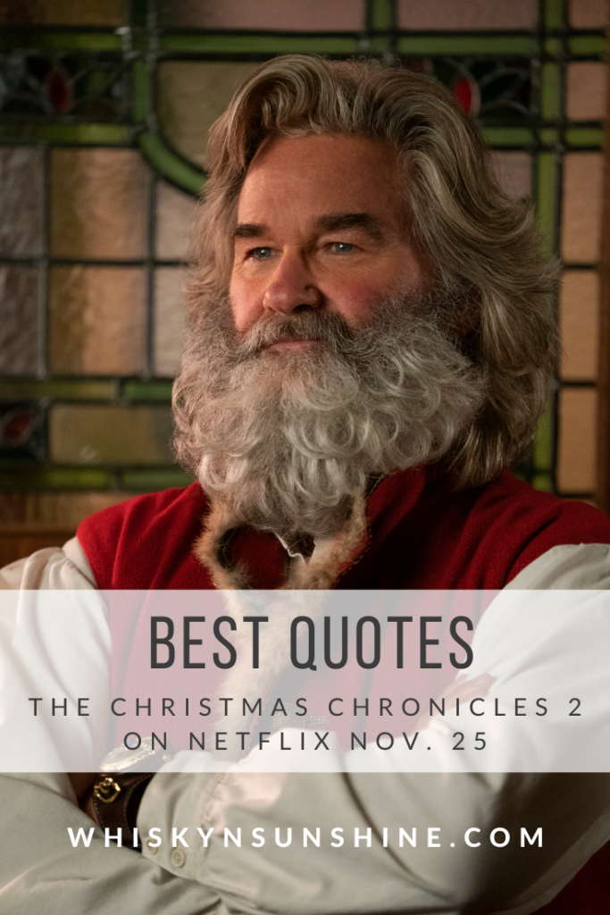 The Christmas Chronicles 2 Best Quotes