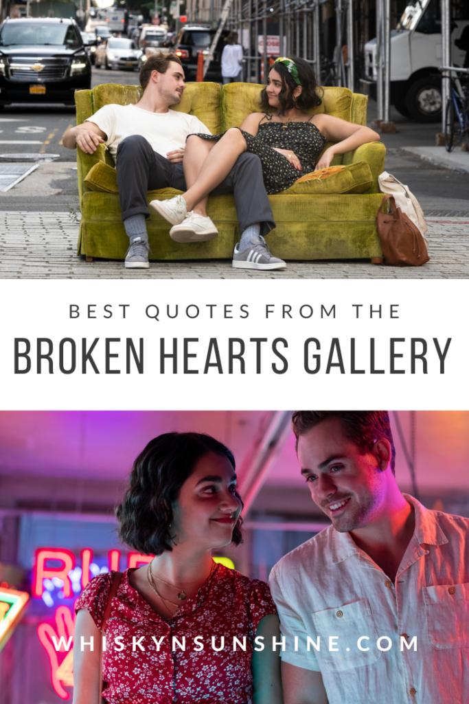 best quotes the broken hearts gallery