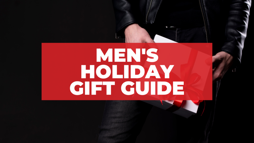 Holiday Gifts for Men - 2020