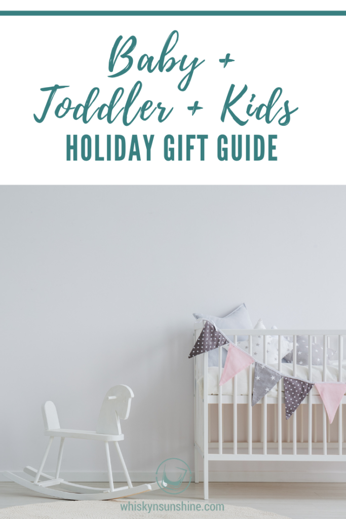 Baby + Toddler + Kids Holiday Gift Guide 2020