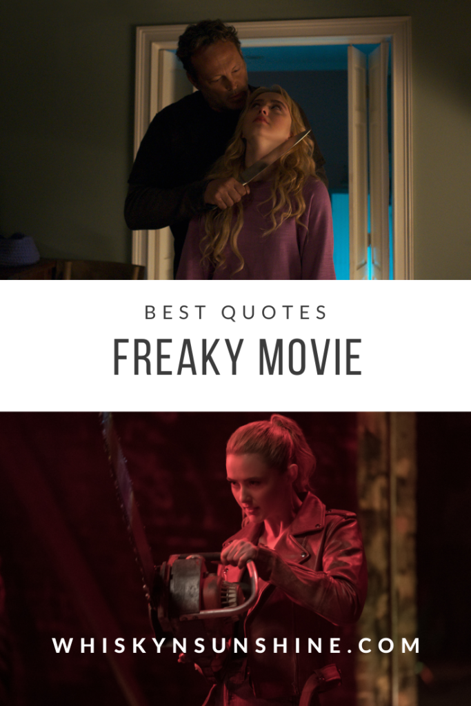 Best Quotes from Freaky Movie