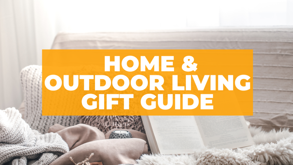 Gifts for Home and Outdoor Living