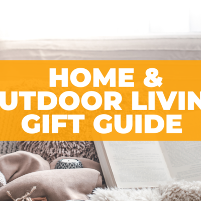 Gifts for Home and Outdoor Living – 2020 Holiday Gift Guide