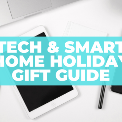 Tech and Smart Home Gifts – Holiday 2020