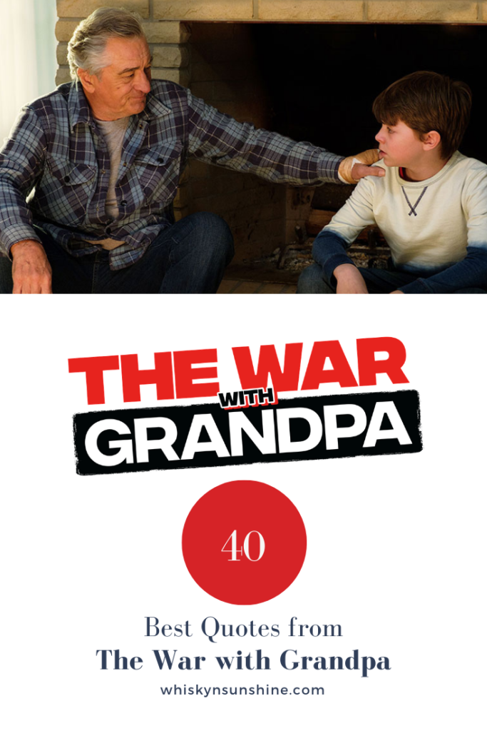 best quotes from the war with grandpa