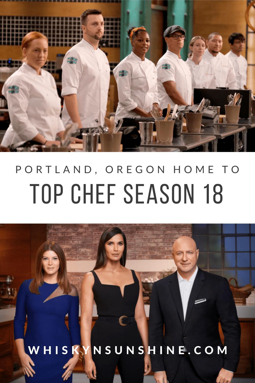 Top Chef Season 18 Calls Portland Home