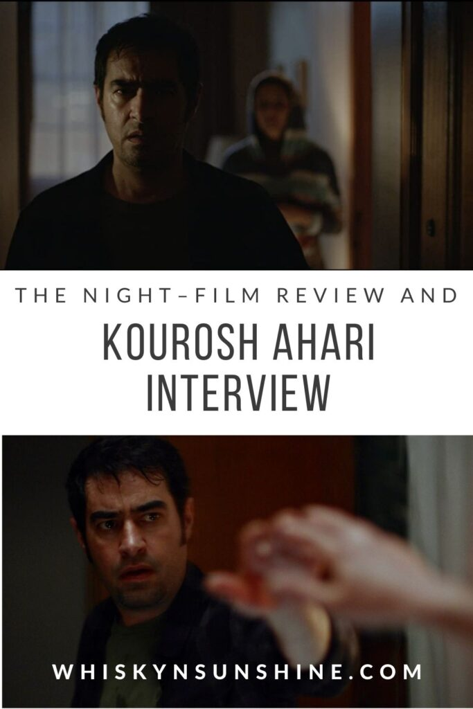 the night FILM REVIEW AND KOUROSH AHARI INTERVIEW