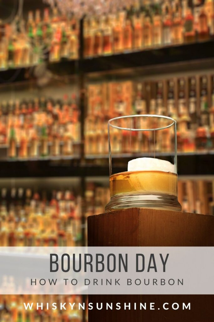 bourbon day - how to drink bourbon