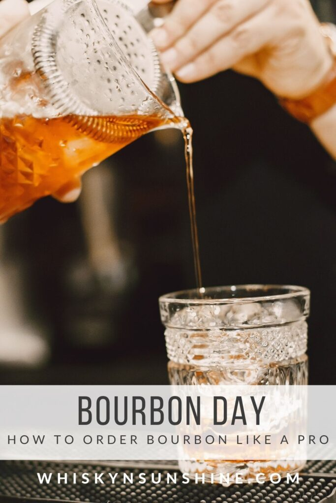 bourbon day - how to order bourbon like a pro
