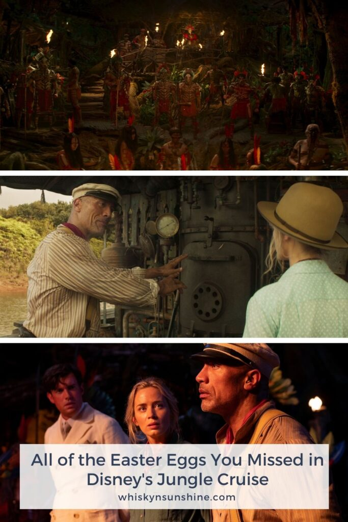 All the Jungle Cruise Easter Eggs You May Have Missed: Jungle Cruise Easter Eggs & Jungle Cruise Skipper Puns in the movie