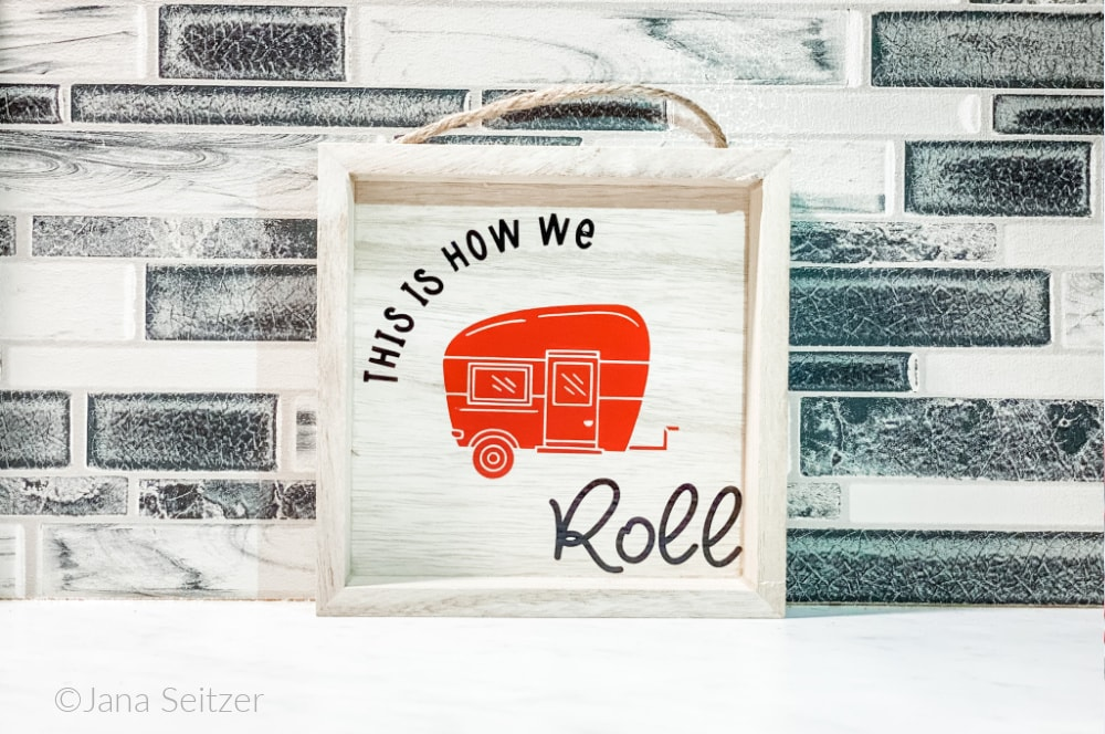 Easy DIY Camper Sign made with Cricut on RV counter