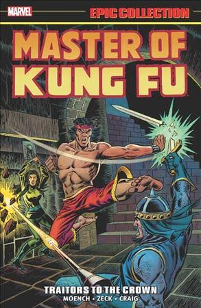 Master of Kung Fu Epic Collection- Traitors to the Crown